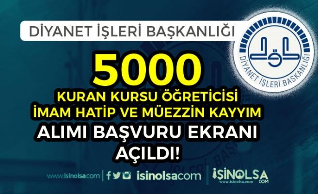 DİB 5000 Kuran Kursu Öğreticisi, İmam Hatip ve Müezzin Kayyım Alımı Başvuru Ekranı Açıldı