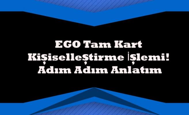 EGO Tam Kart Kişiselleştirme İşlemi! Adım Adım Anlatım