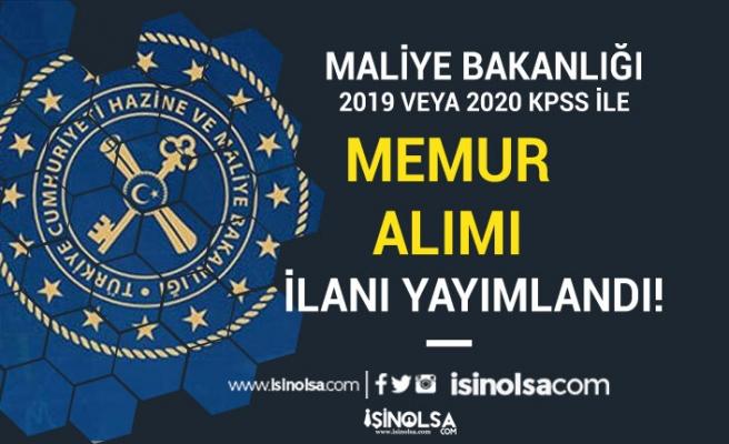 Hazine ve Maliye Bakanlığı 2019-2020 KPSS İle Memur Alım İlanı Yayımladı!