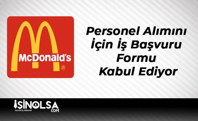 McDonalds Personel Alımını İçin İş Başvuru Formu Kabul Ediyor