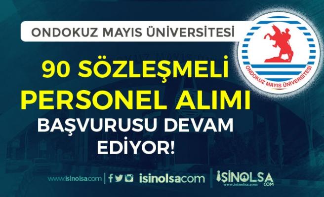 Ondokuz Mayıs Üniversitesi 90 Sözleşmeli Personel Alımı Devam Ediyor