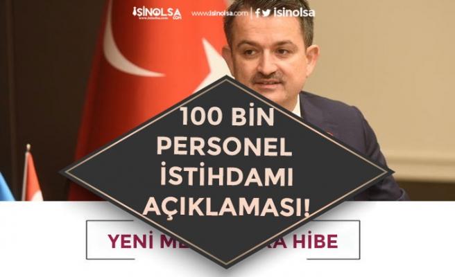 Tarım ve Orman Bakanı Pekdemirli 100 Bin Kişiye Personel İstihdamı Açıklaması!