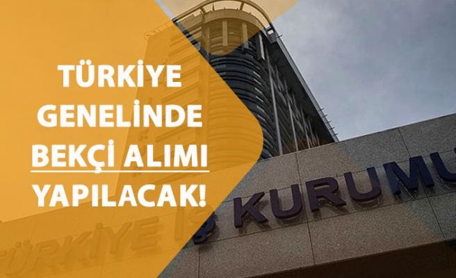 Türkiye Geneli İŞKUR'dan Lise Mezunu Bekçi Alımı Yapılacak!