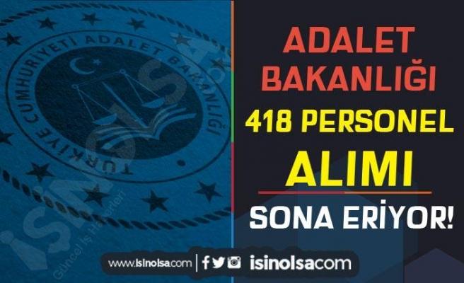 Adalet Bakanlığı 418 Kamu Personeli Alımı Sona Eriyor! Sonuçlar Ne Zaman?