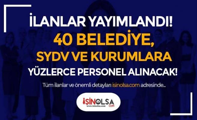 Bu Hafta İŞKUR İle 40 Belediye, SYDV ve Kurumlar Yüzlerce Personel Alımı Yapacak!