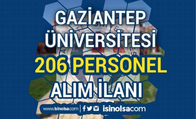 Gaziantep Üniversitesi 206 Hemşire ve Sağlık Personeli Alım İlanı Şartları
