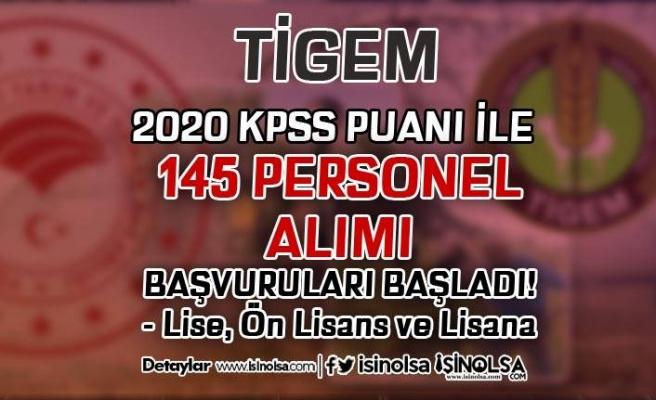 2020 KPSS Puanı İle En Az Lise Mezunu TİGEM 145 Personel Alımı Başladı!