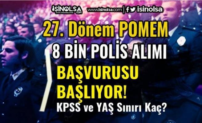 27. Dönem POMEM 8 Bin Polis Alımı Başlıyor! KPSS ve Polislik Yaş Şartı Kaç?