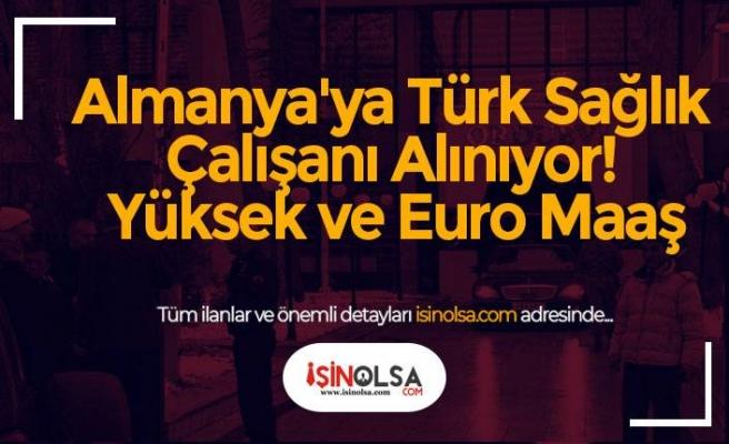Almanya'ya Türk Sağlık Çalışanı Alınıyor! Yüksek ve Euro Maaş