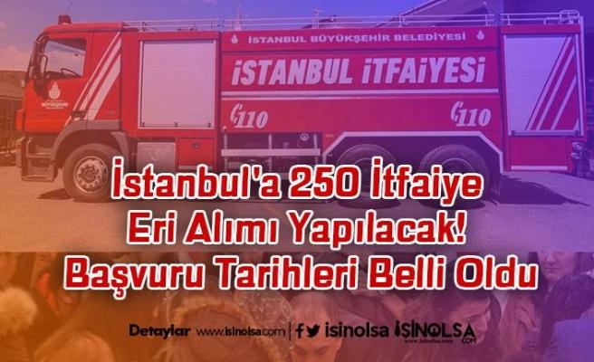 İstanbul'a 250 İtfaiye Eri Alımı Yapılacak! Başvuru Tarihleri Belli Oldu