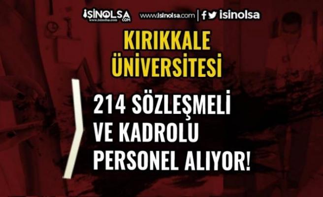 Kırıkkale Üniversitesi 214 Sağlık Personeli ve Kadrolu İşçi Alımı Yapıyor