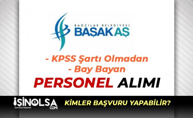 İstanbul Bağcılar Belediyesi ( Başak ) Bay Bayan Personel Alım İlanı