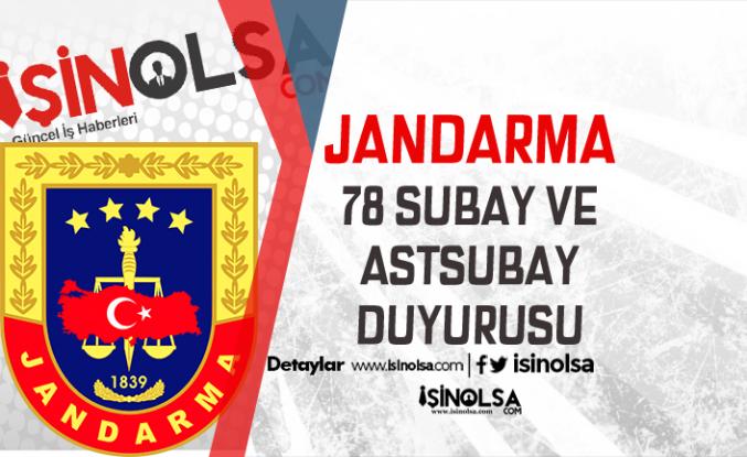 Jandarma 78 Subay ve Astsubay Alımı Duyurusu Geldi! Kadın - Erkek