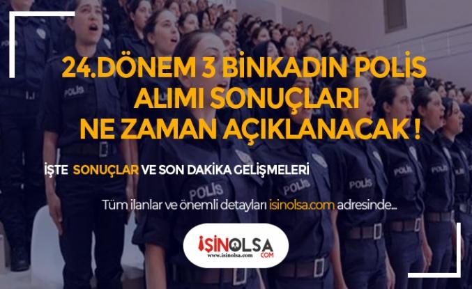 24. Dönem 3 Bin Kadın Polis Alımı Ne Zaman Açıklanacak?