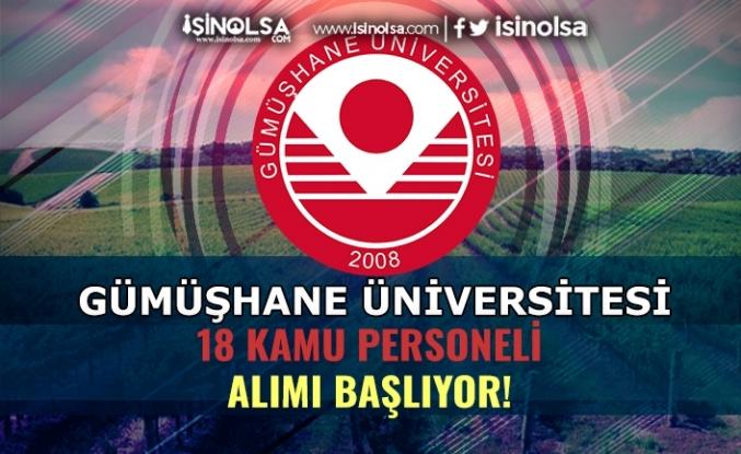 Gümüşhane Üniversitesi Duyurdu: 13 Kamu Personeli Alınacak