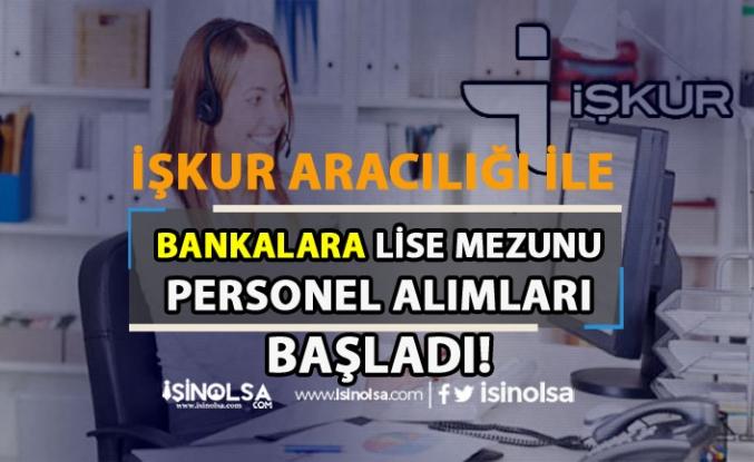 İŞKUR Aracılığı İle Bankalara İşçi, Personel ve Memur Alımları Başladı