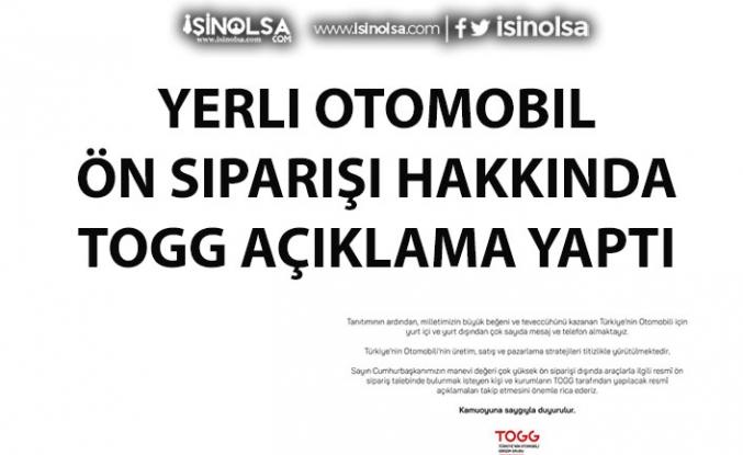 TOGG Yerli Otomobil Ön Siparişi Açıklaması Yaptı