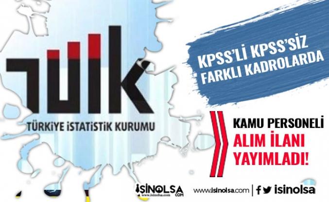 Türkiye İstatistik Kurumu ( TÜİK ) 9 Kamu Personeli Alımı Yapacak! Şartlar Nedir?