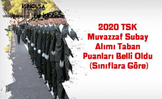 2020 TSK Muvazzaf Subay Alımı Taban Puanları Belli Oldu (Sınıflara Göre)