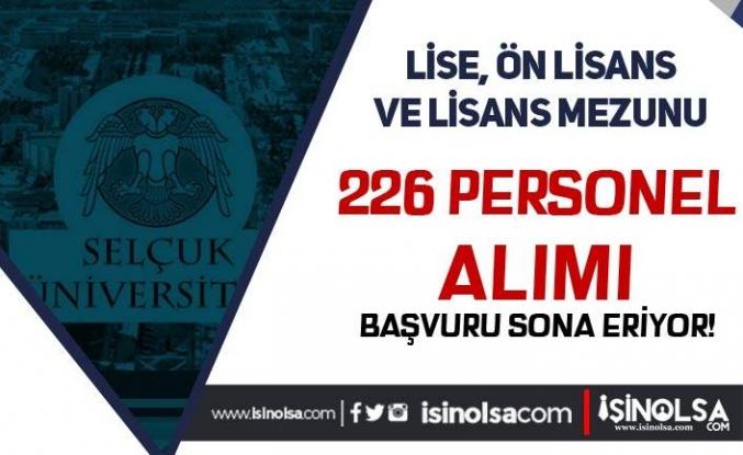 Selçuk Üniversitesi 226 Personel Alımı Sona Eriyor! Sonuçlar Ne Zaman?
