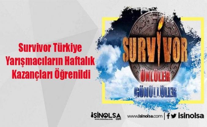 Survivor Türkiye Yarışmacıların Haftalık Kazançları Öğrenildi