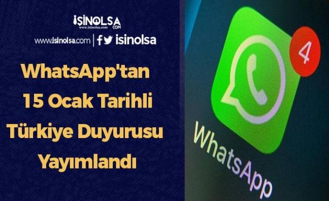 WhatsApp'tan 15 Ocak Tarihli Türkiye Duyurusu Yayımlandı