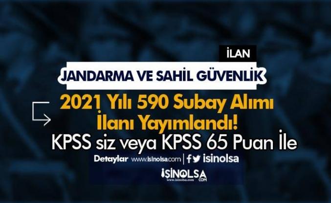 Jandarma ve Sahil Güvenlik KPSS siz veya 65 KPSS İle 590 Subay Alımı