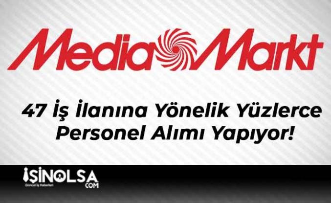 Mediamarkt 47 İş İlanına Yönelik Yüzlerce Personel Alımı Yapıyor!