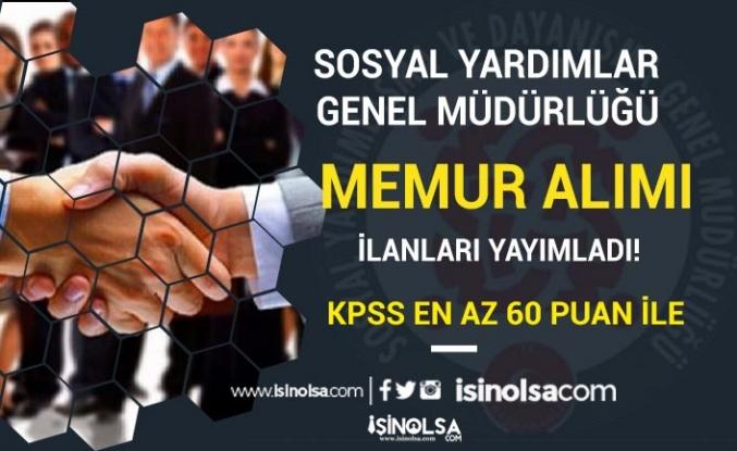 Sosyal Yardımlar Genel Müdürlüğü 3 İlde 60 KPSS İle Memur Alımı Yapıyor!