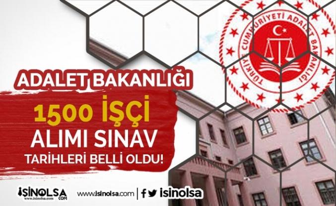 Adalet Bakanlığı 1500 İşçi Alımı Sözlü Sınav Tarihleri Belli Oldu!