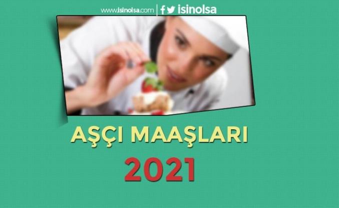 Aşçı Maaşları 2021