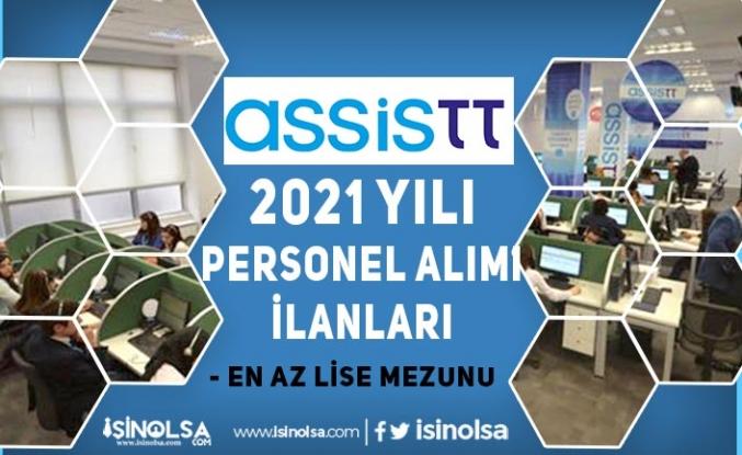 AssisTT 2021 Yılı İş İlanları Yayımlandı! En Az Lise Mezunu Personel Alımı Yapılacak!