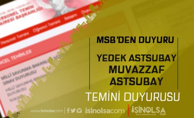 MSB DKK Yedek Astsubay ve Muvazzaf Astsubay Sonuçlarını Açıkladı