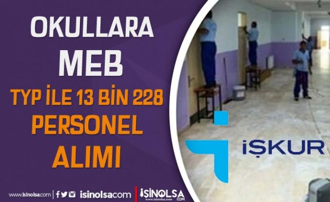 Okullara İŞKUR TYP İle MEB 13 Bin 238 Personel Alımı Yapıyor