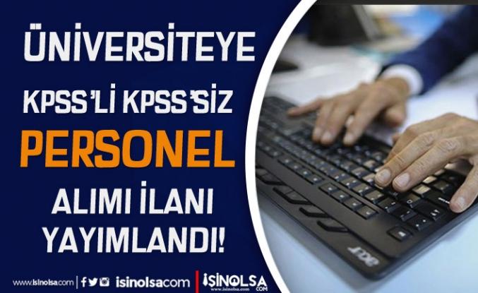 Yıldız Teknik Üniversitesi Yüksek Maaş İle Personel Alımı! KPSS'li KPSS'siz