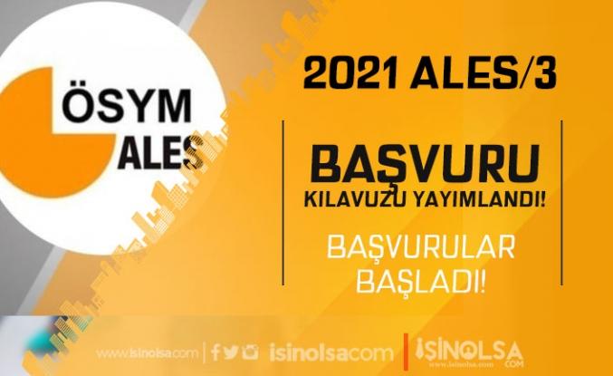 2021 ALES/3 Kılavuzu Yayımlandı ve Başvuruları Başladı!