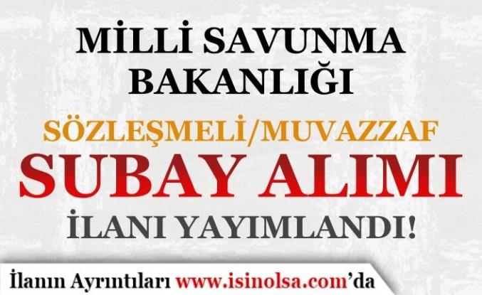 MSB 2021 Yılı Sözlemeli ve Muvazzaf Subay Alım İlanı Yayımlandı!