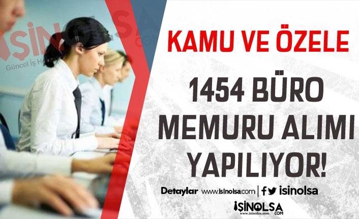 Kamuya 708 Özele 746 Büro Memuru Alınıyor! Kimler Başvuru Yapabilir?