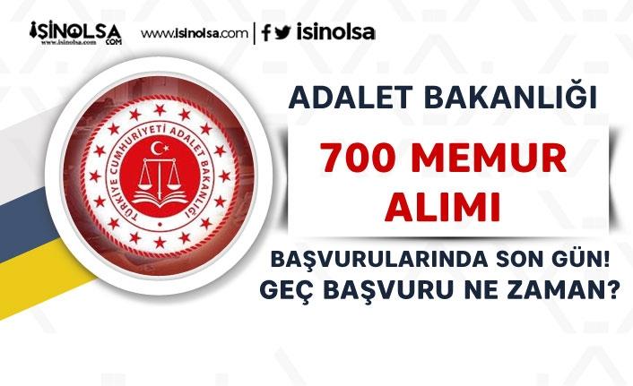 Adalet bakanlığı 700 Memur Alımı İçin Son Gün! Geç Başvuru Tarihi Ne Zaman?