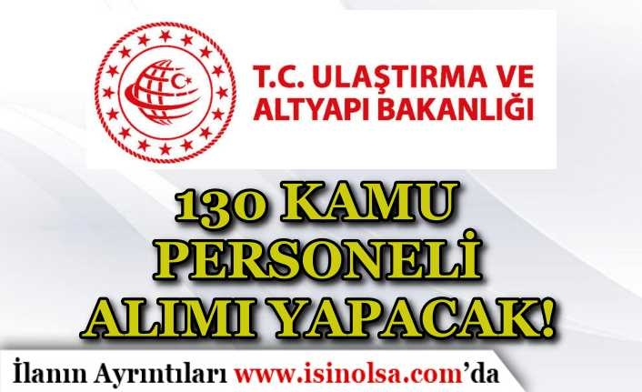 Ulaştırma ve Altyapı Bakanlığı 130 Temizlik ve Güvenlik Görevlisi Alımı Yapıyor