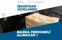 İŞKUR'dan Banka Personeli Alım İlanları...