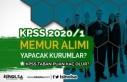 KPSS 2020-1 İle Memur Alımı Yapacak Kurumlar? Şartlar...