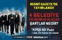 Resmi Gazete'de Yayımlandı! 4 Belediye 110...