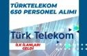 Türk Telekom 0 Bölgede 650 Personel Alımı İçin...
