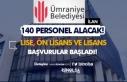 Ümraniye Belediyesi 25 Pozisyon İle 140 İşçi...
