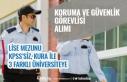 3 Üniversite Koruma ve Güvenlik Görevlisi Alımı...