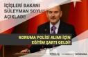 EGM Koruma Polis Alımı İçin Eğitim Şartı Geldi!...