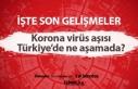 Korona virüs aşısı Türkiye'de ne aşamada?...