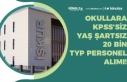 Okullara 20 Bin KPSS'siz Personel Alımı, Yaş...