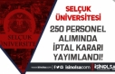 Selçuk Üniversitesi Personel Alımında İptal Kararı...